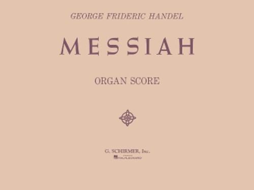 Handel's The Messiah (oratorio, 1741) - Organ Score