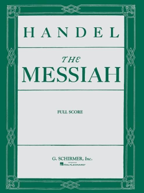 Handel's The Messiah (Oratorio, 1741) - Full Score