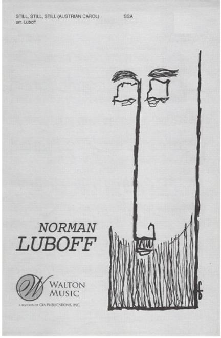 Still, Still, Still - arr. Luboff - SSA
