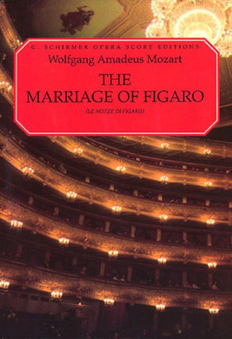 The Marriage of Figaro - Wolgang Amadeus Mozart