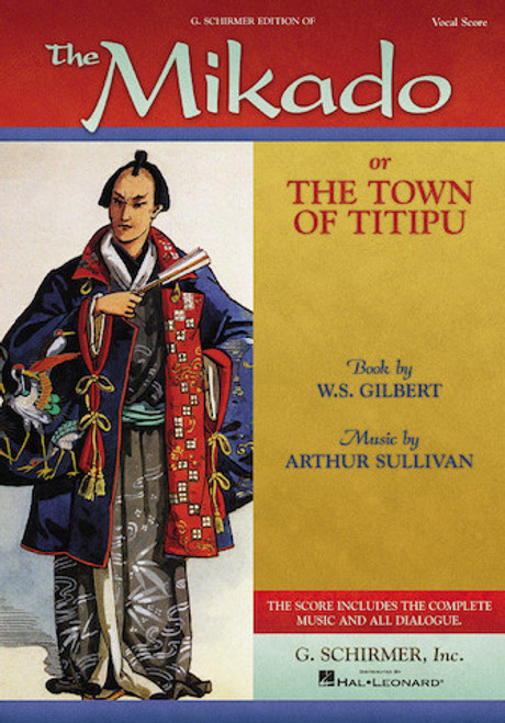 The Mikado (or The Town of Titipu) - Sullivan/Gilbert