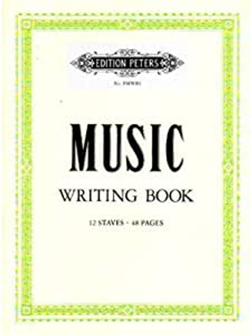 Music Writing Book - Manuscript Paper - Edition Peters
