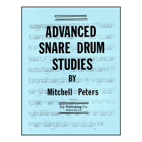 Advanced Snare Drum Studies - by Mitchell Peters