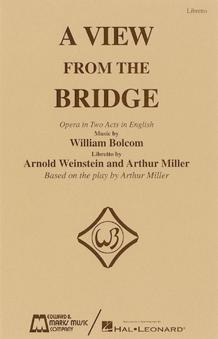 A View from the Bridge (Libretto) - Arnold Weinstein and Arthur Miller