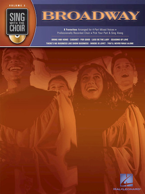 Broadway - Sing with the Choir with CD - Vol. 2