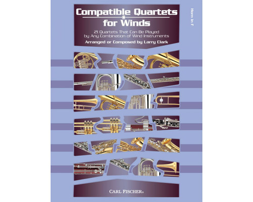 Compatible Quartets for Winds - Horn in F