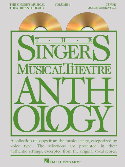 Singer's Musical Theatre Anthology  Volume 6 - Tenor Accompaniment CDs