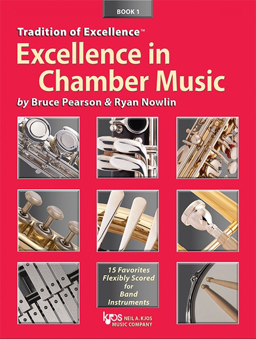 Tradition of Excellence: Excellence in Chamber Music arr. Bruce Pearson & Ryan Nowlin (Electric Bass Book 1)