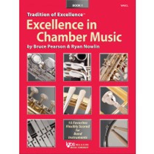 Tradition of Excellence: Excellence in Chamber Music arr. Bruce Pearson & Ryan Nowlin (Piano/Guitar Accompaniment- Book 1)