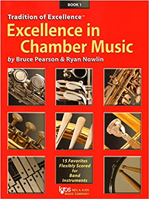 Tradition of Excellence: Excellence in Chamber Music arr. Bruce Pearson & Ryan Nowlin (Conductor Score - Book 1)