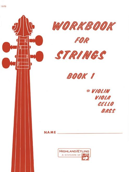 Workbook for Strings, Book 1 (Violin, Viola, Cello, Bass)