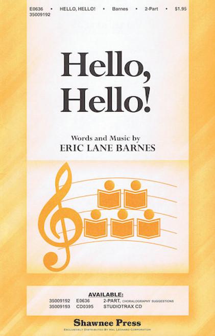Hello, Hello! - arr. Barnes - 2 Part