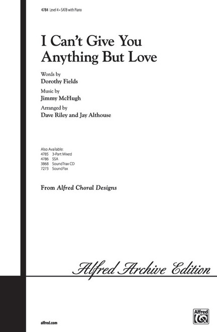 I Can't Give You Anything But Love - SATB