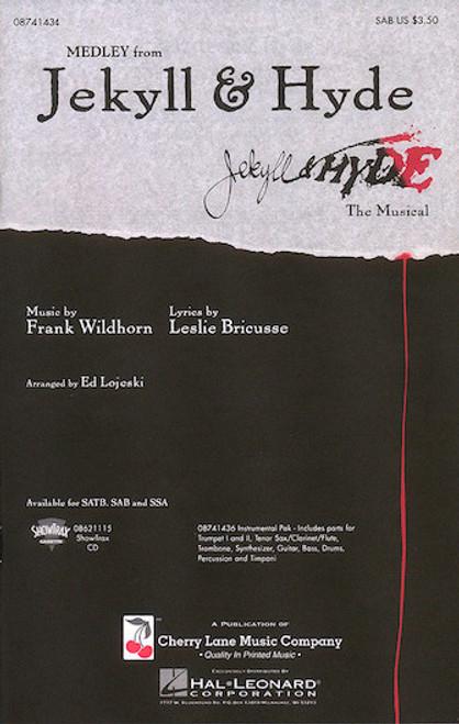 Jekyll and Hyde (Medley) - arr. Lojeski - SAB