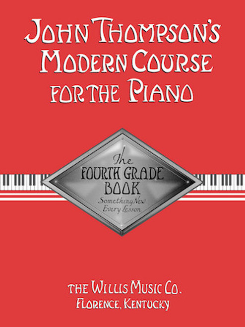 John Thompson's Modern Course for the Piano - Fourth Grade Book