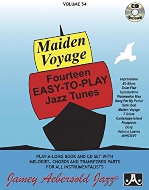 Maiden Voyage: 14 Easy-to-Play Jazz Tunes w/ CD - Volume 54