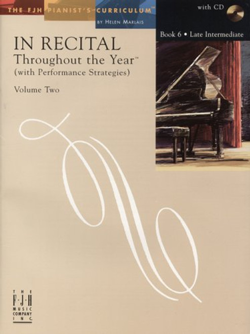 In Recital Throughout the Year - Book 6, Volume Two - Late Intermediate