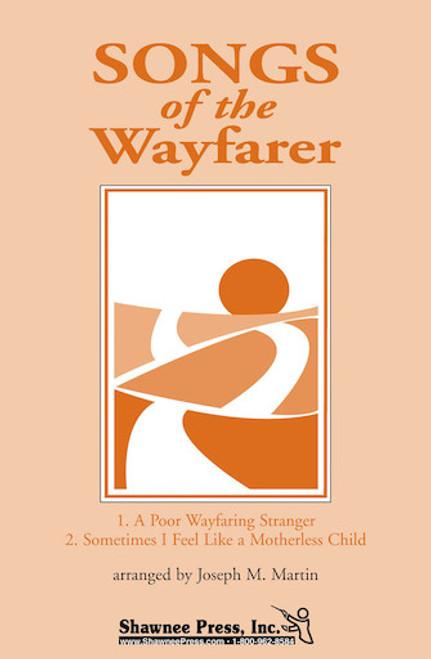 Songs of the Wayfarer - arr. Martin - 2 Part SA