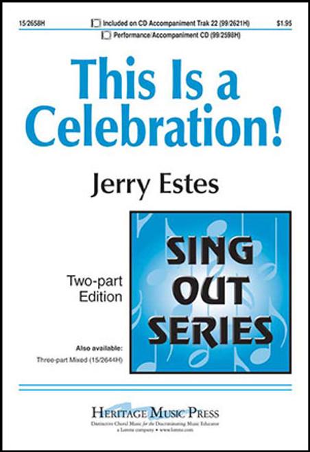 This is a Celebration! - arr. Estes - 2 Part