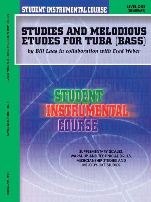 Student Instrumental Course: Studies and Melodious Etudes for Tuba (Bass) Level 1