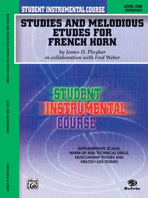Student Instrumental Course: Studies and Melodious Etudes for French Horn Level 1