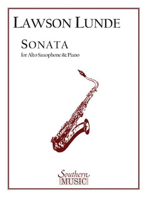 Lawson Lunde - Sonata for E-flat Alto Saxophone and Piano