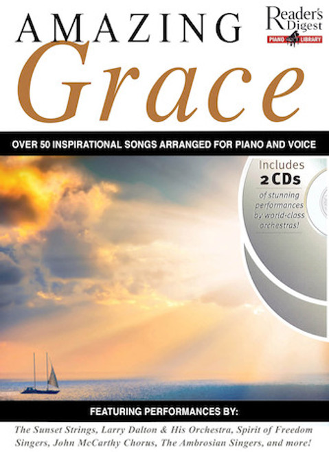 Amazing Grace 52 Inspirational Favorites Arranged for Piano and Voice