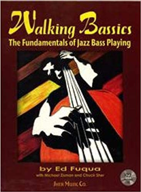 Walking Bassics: The Fundamentals of Jazz Bass Playing (w/ CD)