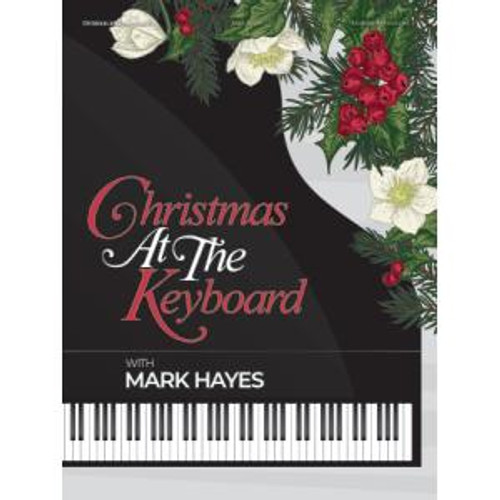 Christmas at the Keyboard - with Mark Hayes
