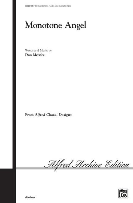 Monotone Angel - Arr. Don McAfee - SATB, Solo Voice and Piano