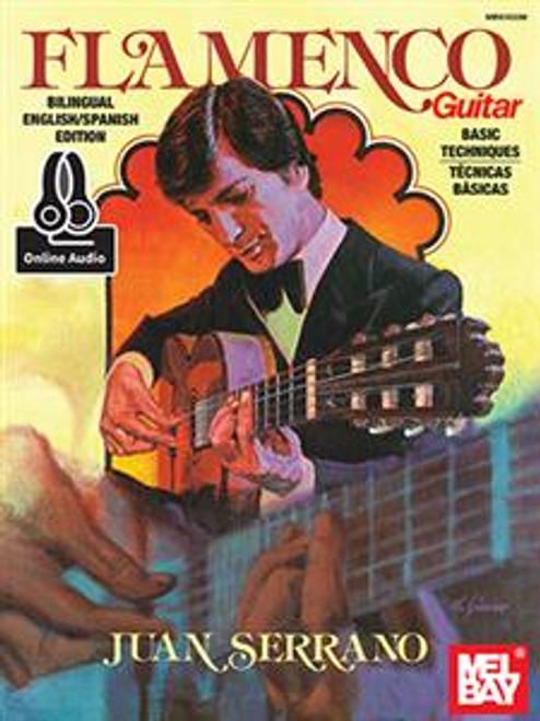 Juan Serrano Flamenco Guitar Basic Techniques (Bilingual English/Spanish Edition)