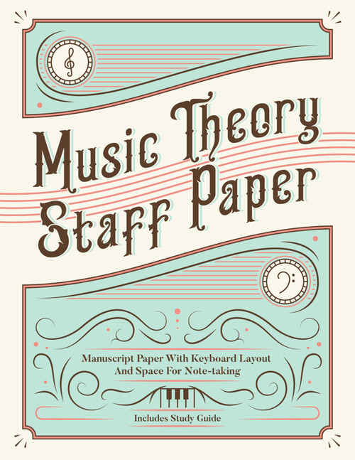 Music Theory Staff Paper - Includes Study Guide