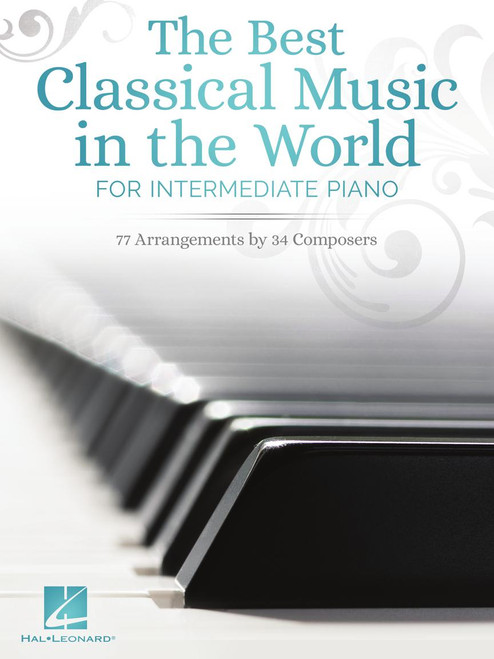 The Best Classical Music in the World - Intermediate Piano