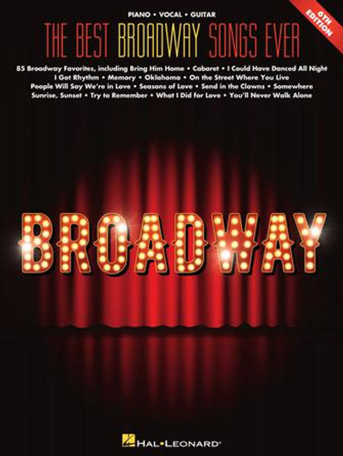 The Best Broadway Songs Ever- Piano · Vocal · Guitar
