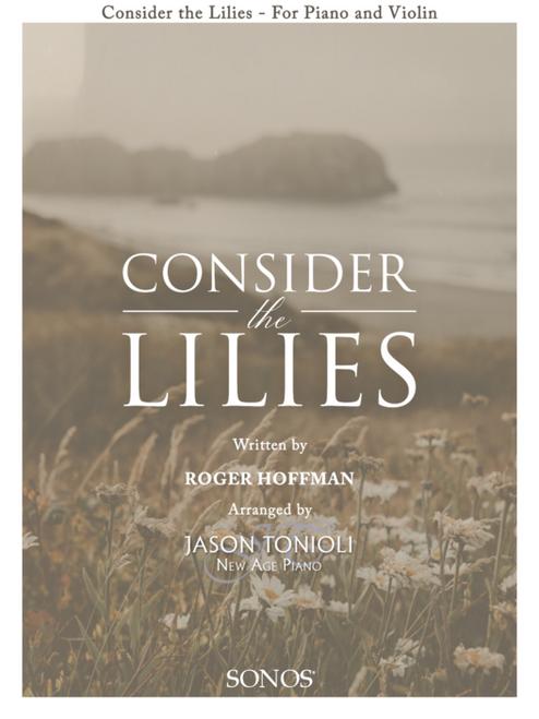 Consider the Lilies - Violin Solo (w/ Piano Accompaniment)