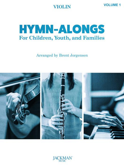 Hymn-Alongs for Children, Youth and Families Volume 1 - Violin