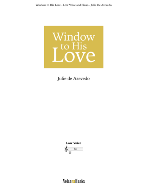 Window To His Love (Low Voice)