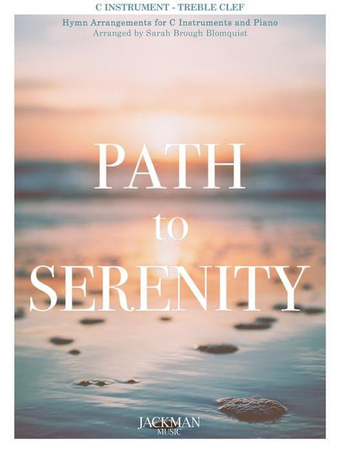 Path to Serenity - C Instrument - Treble Cleff