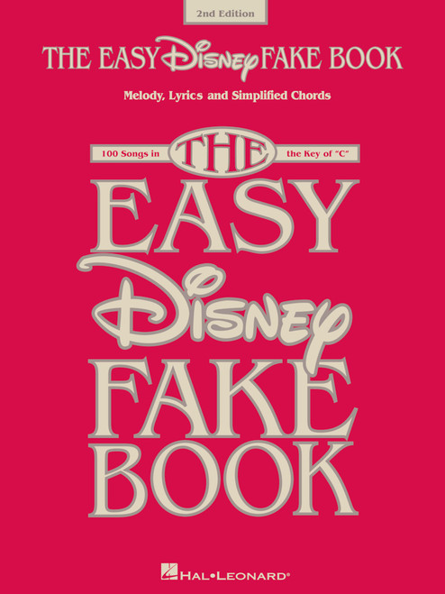 The Easy Disney Fake Book - 2nd Edition
