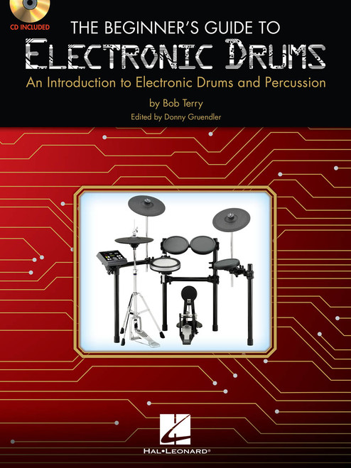 The Beginner's Guide to Electronic Drums (with CD)