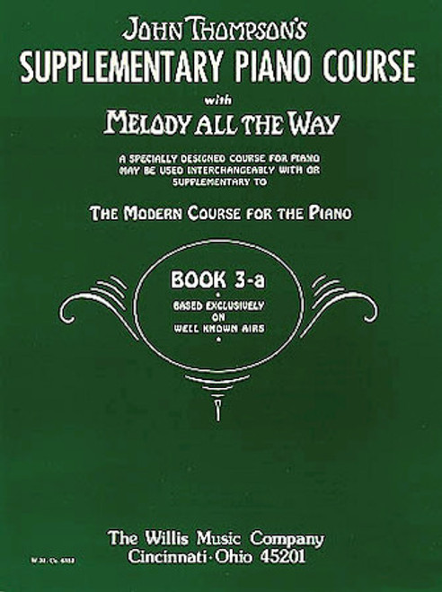 John Thompson's Supplementary Piano Course - Melody All the Way Book 3A