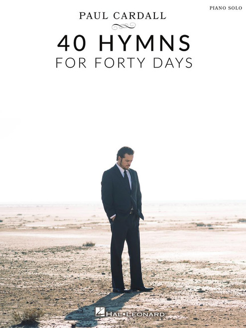 Paul Cardall - 40 Hymns for Forty Days - Piano Solo