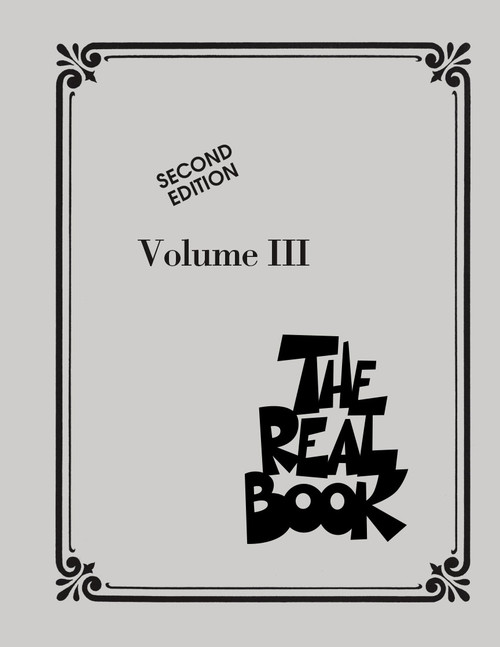 The Real Book Volume 3 - Key of C - Second Edition
