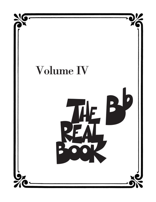 The Real Book Volume 4 - Key of B-flat - Second Edition