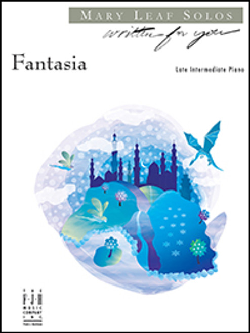 Fantasia (Late Elementary) - Mary Leaf