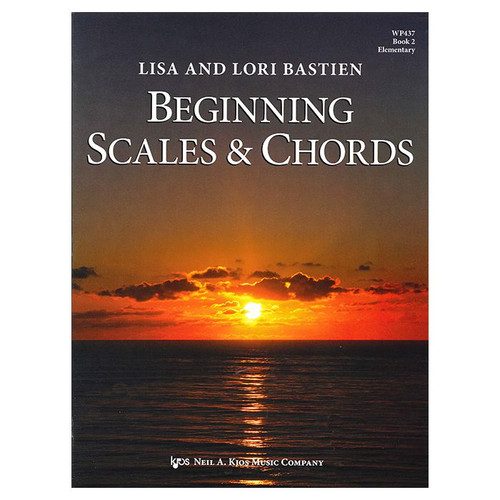 Beginning Scales & Chords Book 2 (Elementary) by Lisa and Lori Bastien