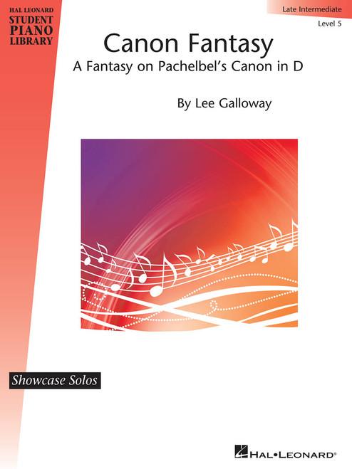 Canon Fantasy - A Fantasy on Pachelbel's Canon in D - Late Intermediate