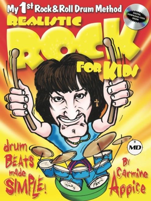 Realistic Rock for Kids: My 1st Rock & Roll Drum Method w/ CD
