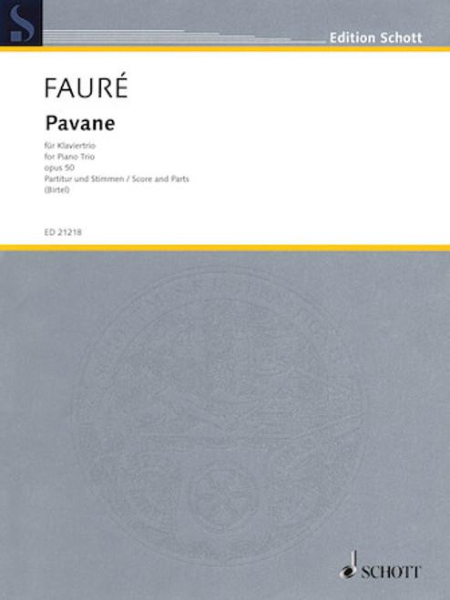 Fauré - Pavane, Op. 50 - Piano Trio
