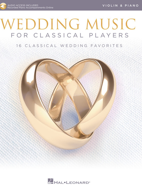 Wedding Music for Classical Players - Violin & Piano